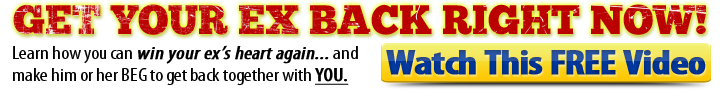 get your ex back - watch free video