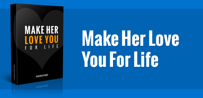 make her love you for life review